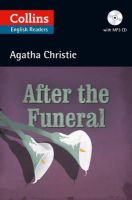 Christie, Agatha - Collins After the Funeral (ELT Reader) - 9780007451692 - V9780007451692