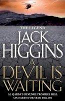 Higgins, Jack - A Devil is Waiting - 9780007452217 - KHN0001672