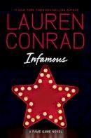 Conrad, Lauren - Infamous - 9780007454990 - V9780007454990