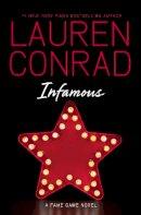 Conrad, Lauren - Infamous - 9780007455003 - V9780007455003