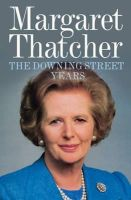 Thatcher, Margaret - The Downing Street Years - 9780007456635 - V9780007456635