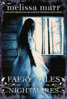 Marr, Melissa - Faery Tales and Nightmares - 9780007456864 - V9780007456864