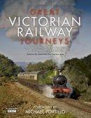 Farrington, Karen - Great Victorian Railway Journeys - 9780007457069 - 9780007457069