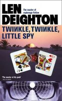 Deighton, Len - Twinkle Twinkle Little Spy - 9780007458356 - V9780007458356