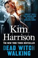 Harrison, Kim - Dead Witch Walking - 9780007459759 - V9780007459759