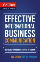 Dignen, Bob; McMaster, Ian - Collins Effective International Business Communication - 9780007460564 - V9780007460564