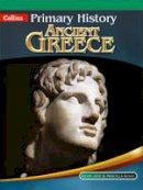 Wood, Priscilla; Corn, John; Kevin, Jane; Triggs, Tony D. - Ancient Greece - 9780007463985 - V9780007463985