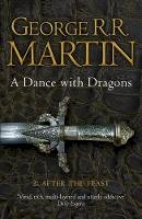 Martin, George R. R. - A Song of Ice and Fire (5) - A Dance With Dragons: Part 2 After the Feast - 9780007466078 - 9780007466078