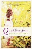 Mandery, Evan - Q - 9780007467945 - KTG0007531