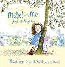 Sperring, Mark - Mabel and Me - Best of Friends - 9780007468355 - V9780007468355