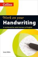 Siklos, Jenny - Collins Work on Your Handwriting - 9780007469420 - V9780007469420