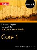 Berry, John; Langham, Sue; Graham, Ted; Fentem, Roger - A Level Maths - 9780007476015 - V9780007476015