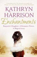 Harrison, Kathryn - Enchantments - 9780007476473 - 9780007476473