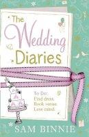 Binnie, Sam - The Wedding Diaries - 9780007477128 - KRA0009134