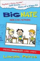 Lincoln Peirce - Big Nate Compilation 2: Here Goes Nothing - 9780007478323 - V9780007478323