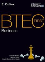 Bagley, Charlotte; Deans, Andrew; Stubbs, Louise; Bevan, John - BTEC First Business - 9780007479795 - V9780007479795