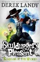 Landy, Derek - Skulduggery Pleasant: Kingdom of the Wicked - 9780007480210 - 9780007480210