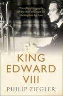 Ziegler, Philip - King Edward VIII - 9780007481019 - V9780007481019