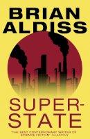 Aldiss, Brian - Super-State - 9780007482528 - 9780007482528