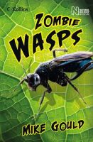 Gould, Mike; Natural History Museum - Zombie Wasps - 9780007484768 - V9780007484768