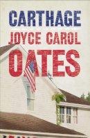 Oates, Joyce Carol - Carthage - 9780007485741 - KRA0009022