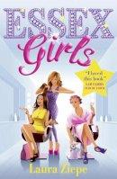 Ziepe, Laura - Essex Girls - 9780007486465 - 9780007486465