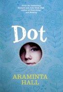 Hall, Araminta - Dot - 9780007487806 - 9780007487806