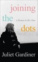 Gardiner, Juliet - Joining The Dots - 9780007489169 - 9780007489169