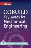 Collins UK - Collins Cobuild Key Words for Mechanical Engineering - 9780007489787 - V9780007489787