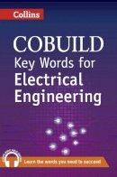 Collins UK - Collins Cobuild Key Words for Electrical Engineering - 9780007489794 - V9780007489794