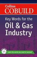 Collins Uk - Collins Cobuild Key Words for the Oil and Gas Industry - 9780007490295 - V9780007490295