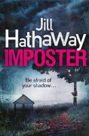 Hathaway, Jill - Imposter - 9780007490301 - V9780007490301