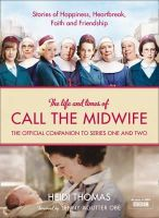 Heidi Thomas - Life and Times of Call the Midwife - 9780007490424 - KSG0013657