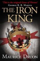 Druon, Maurice - The Iron King (The Accursed Kings, Book 1) - 9780007491261 - V9780007491261