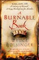 Holsinger, Bruce - Burnable Book Pb - 9780007493326 - V9780007493326