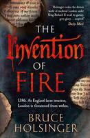 Holsinger, Bruce - The Invention of Fire - 9780007493364 - V9780007493364