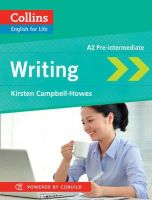 Campbell-Howes, K - Writing A2 Pre Intermediate (Collins English for Life) - 9780007497768 - V9780007497768