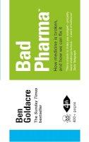 Goldacre, Ben - Bad Pharma - 9780007498086 - V9780007498086