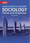 Haralambos, Michael; Holborn, Martin - Sociology Themes and Perspectives - 9780007498826 - V9780007498826