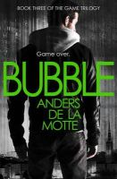 de la Motte, Anders - Bubble - 9780007500314 - KRA0011714