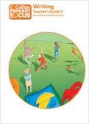 Jackman, John, Wren, Wendy - Writing: Teacher's Guide 2 (Collins Primary Focus) - 9780007501168 - V9780007501168