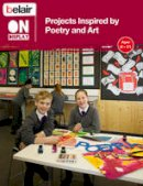 George, Celine, Bruce, Rebecca - Projects Inspired by Poetry and Art - 9780007501588 - KSG0018501