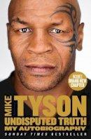 Tyson, Mike - Mike Tyson Autobiography Pb - 9780007502530 - KI20003368