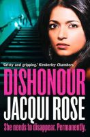 Rose, Jacqui - Dishonour - 9780007503599 - KTJ0050894
