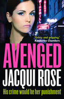 Rose, Jacqui - AVENGED - 9780007503636 - KTG0000105