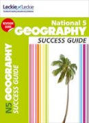 Hands, Rob; Peck, Sam; Hughes, Alison - National 5 Geography Success Guide - 9780007504930 - V9780007504930