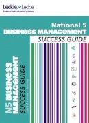 Ross, Anne - National 5 Business Management Success Guide - 9780007504947 - V9780007504947