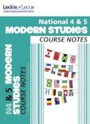 Gilruth, Jenny; Taylor, Jenny; Elliott, Elizabeth - National 4/5 Modern Studies Course Notes - 9780007504954 - V9780007504954