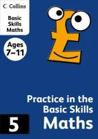 Collins KS2 - Practice in the Basic Skills Maths Book (Collins Practice) - 9780007505517 - KRA0001780