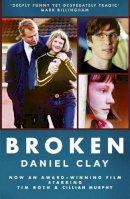 Clay, Daniel - Broken Film Tie in ed Pb - 9780007506088 - 9780007506088